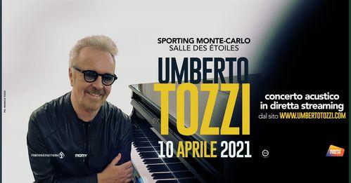 eventi online a Marzo, Umberto Tozzi in concerto a Monte-Carlo